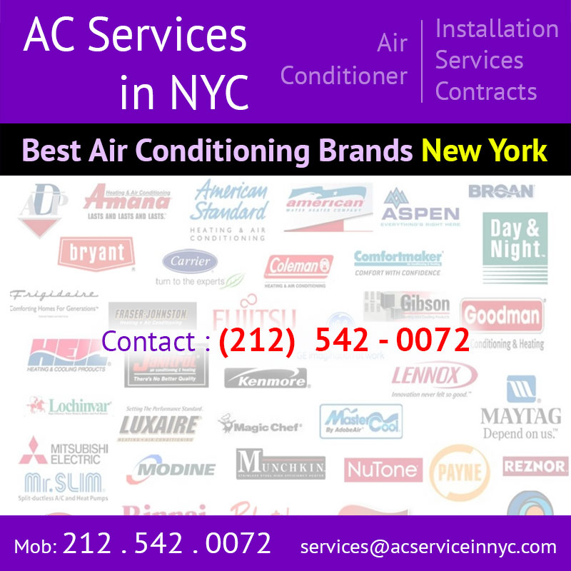 Air Conditioning Best Brands New York Call 212 542 0072